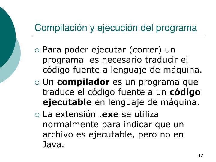 Compilación y ejecución del programa