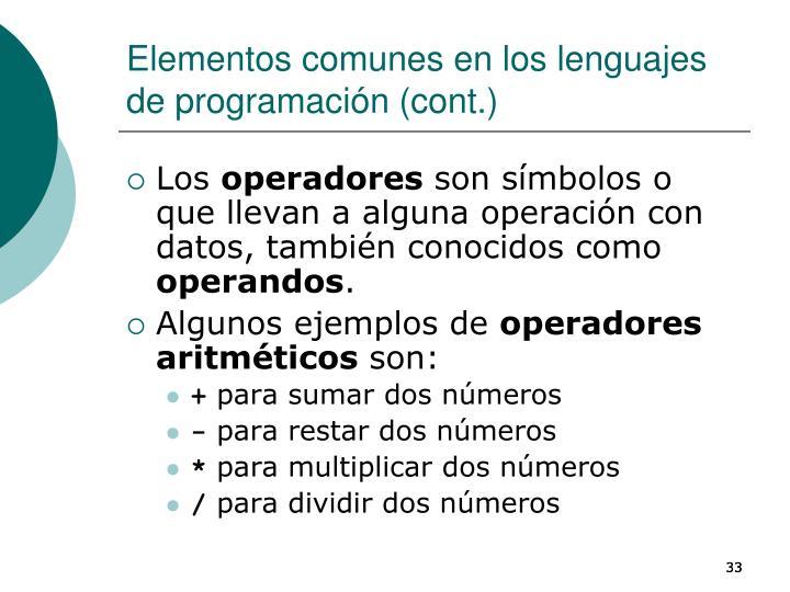 Elementos comunes en los lenguajes de programación (cont.)