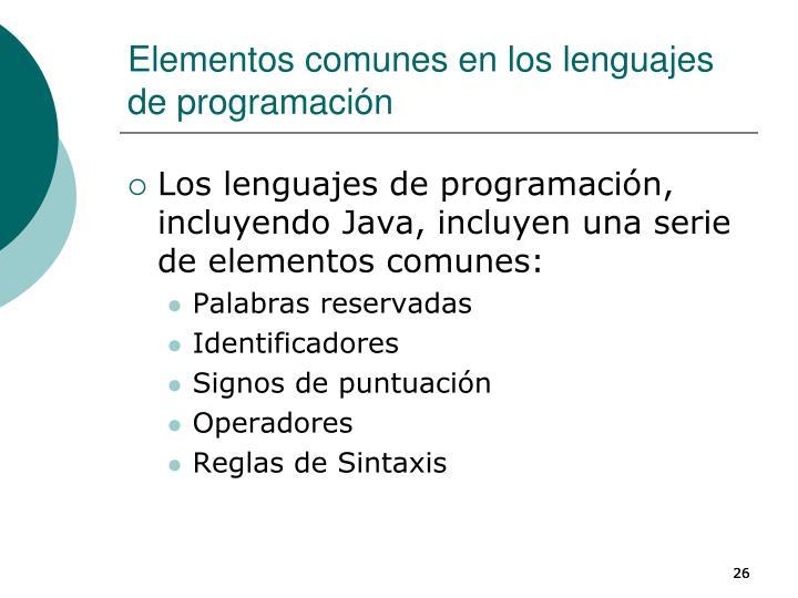 Elementos comunes en los lenguajes de programación
