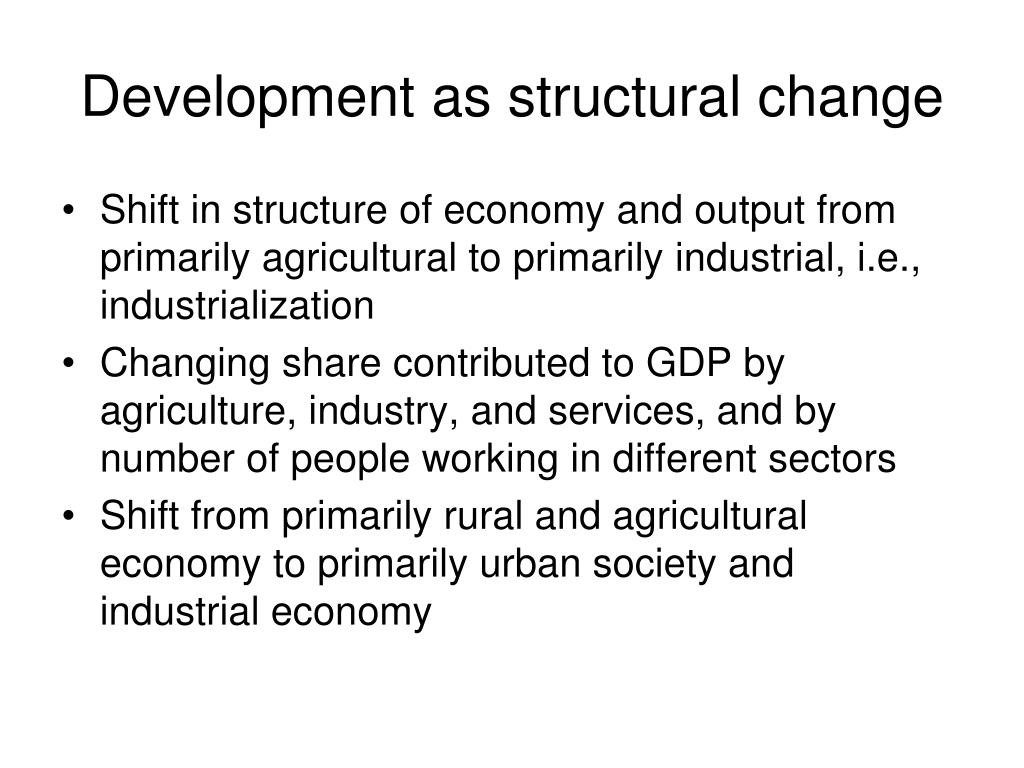 Development as structural change