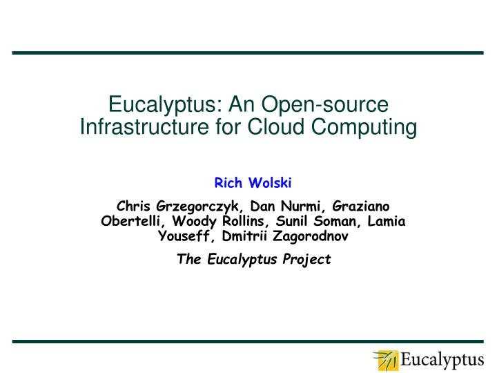 eucalyptus an open source infrastructure for cloud computing n.