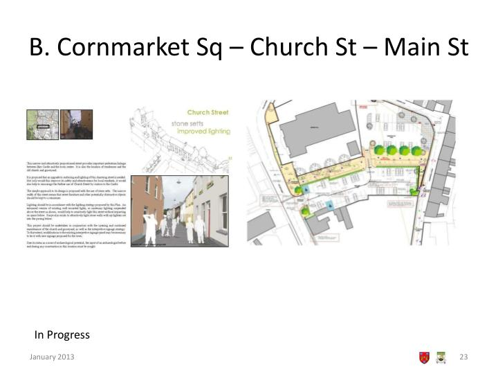 B. Cornmarket Sq – Church St – Main St