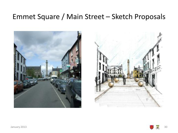 Emmet Square / Main Street – Sketch Proposals