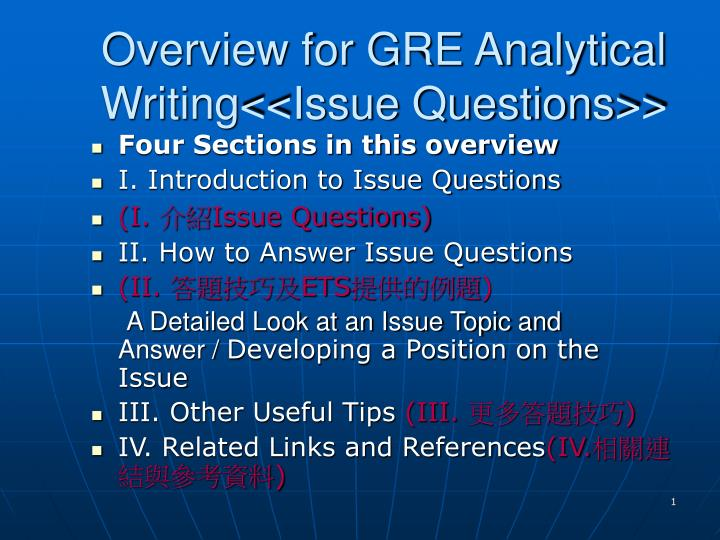 overview for gre analytical writing issue questions n.