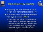 recursive ray tracing6