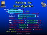 refining the basic algorithm