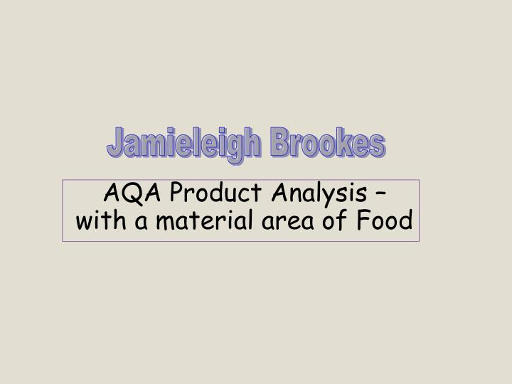 Aqa product analysis with a material area of food