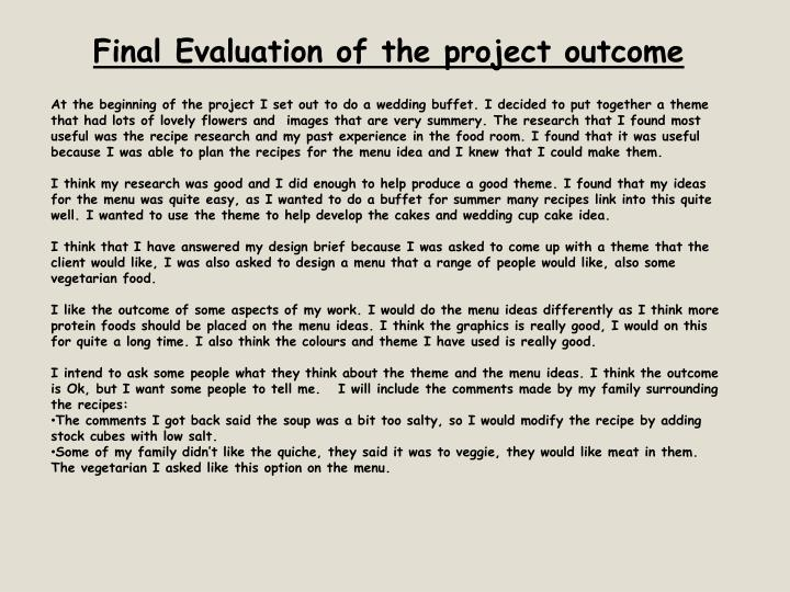 Final Evaluation of the project outcome