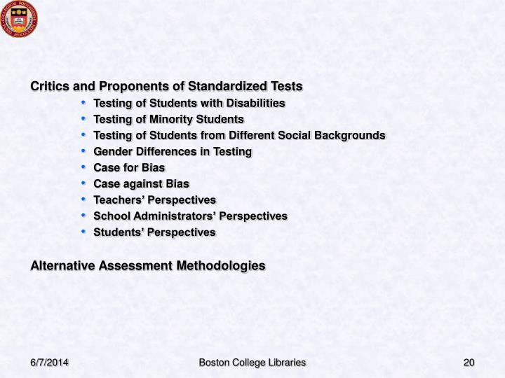 Critics and Proponents of Standardized Tests