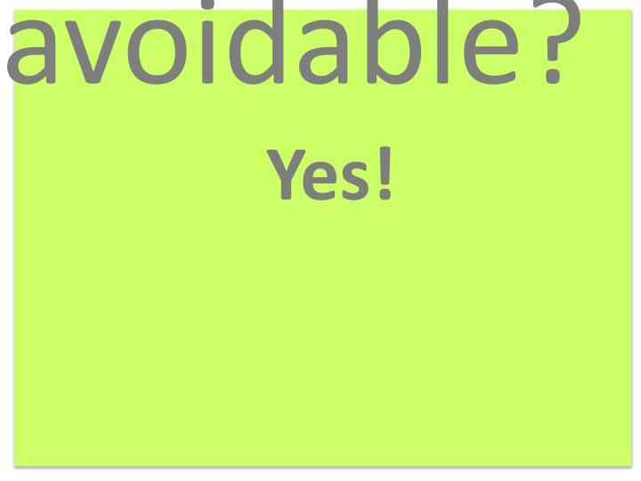 avoidable?