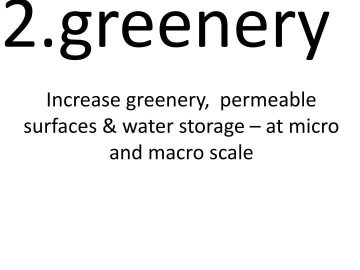 2.greenery