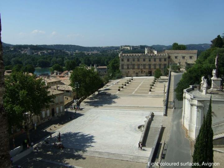 Light coloured surfaces, Avignon
