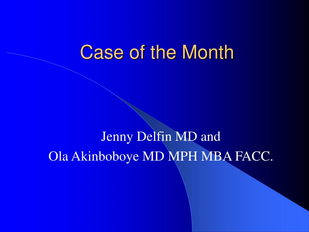 case of the month l.