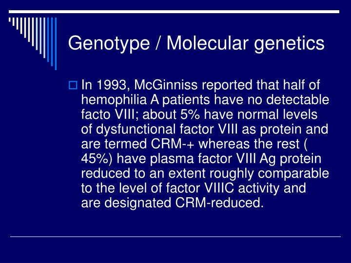 Genotype / Molecular genetics