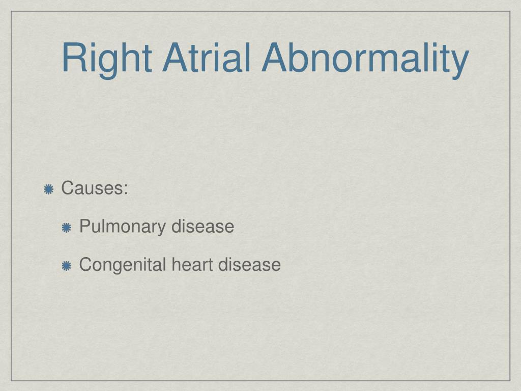Right Atrial Abnormality