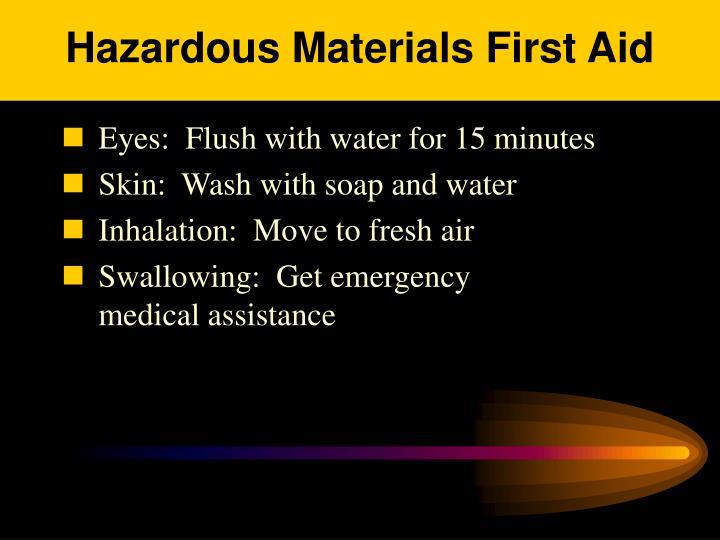 Hazardous Materials First Aid