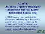 active advanced cognitive training for independent and vital elderly randomized clinical trial