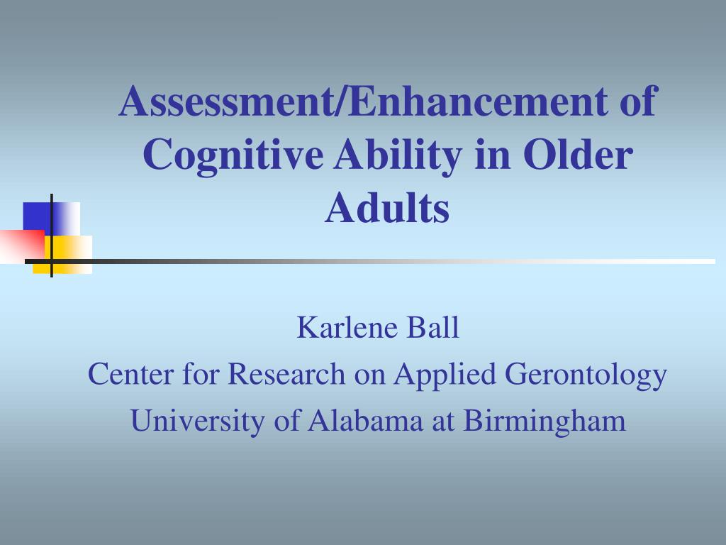 assessment enhancement of cognitive ability in older adults l.