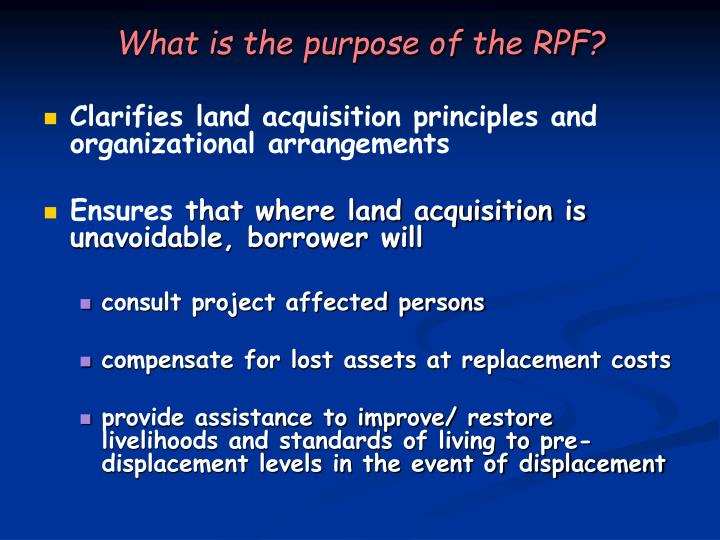 What is the purpose of the RPF?