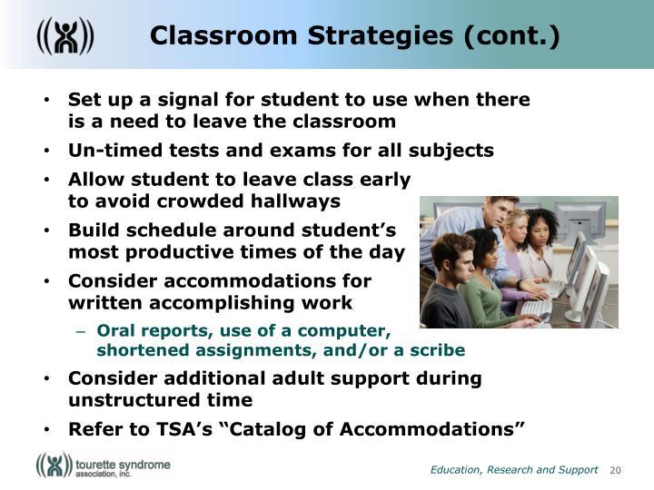 Classroom Strategies (cont.)