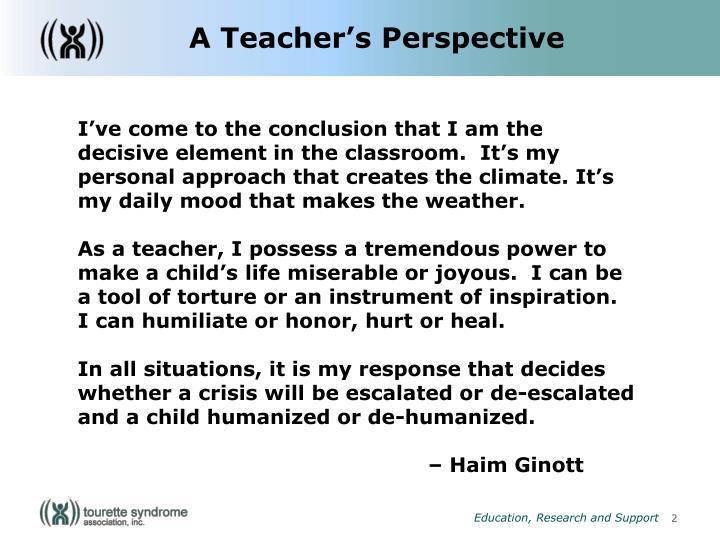 A Teacher's Perspective