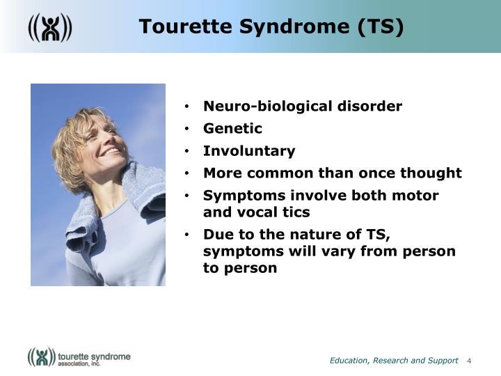 Tourette Syndrome (TS)