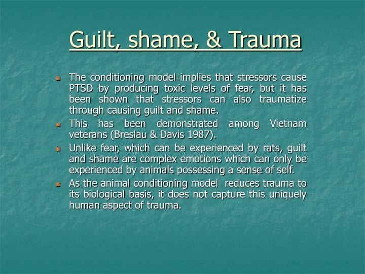 Guilt, shame, & Trauma