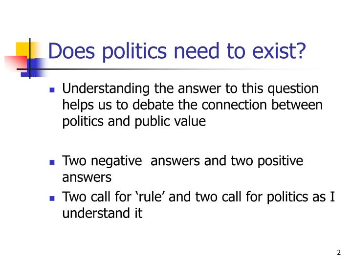 Does politics need to exist