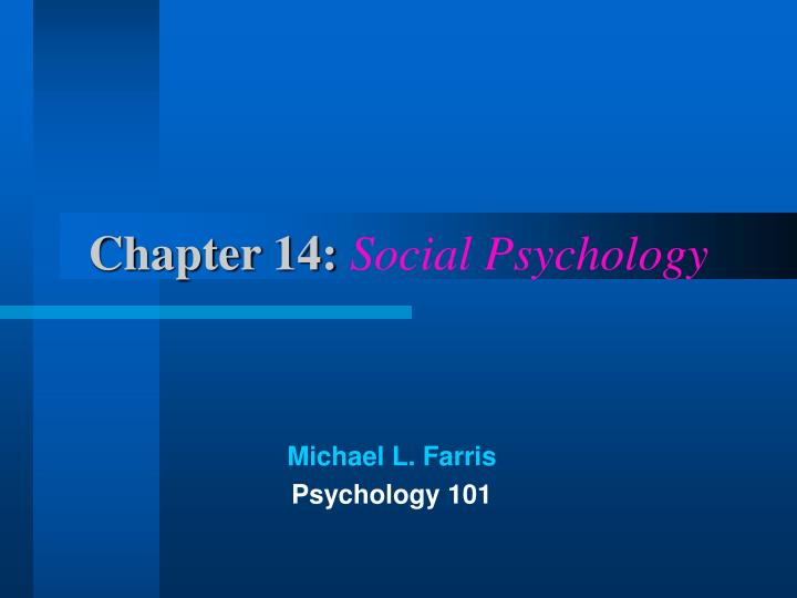 chapter 14 social psychology n.