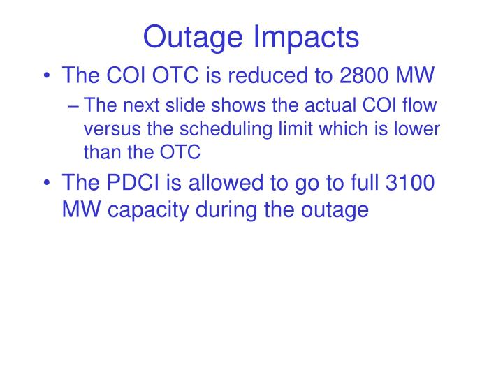 Outage Impacts