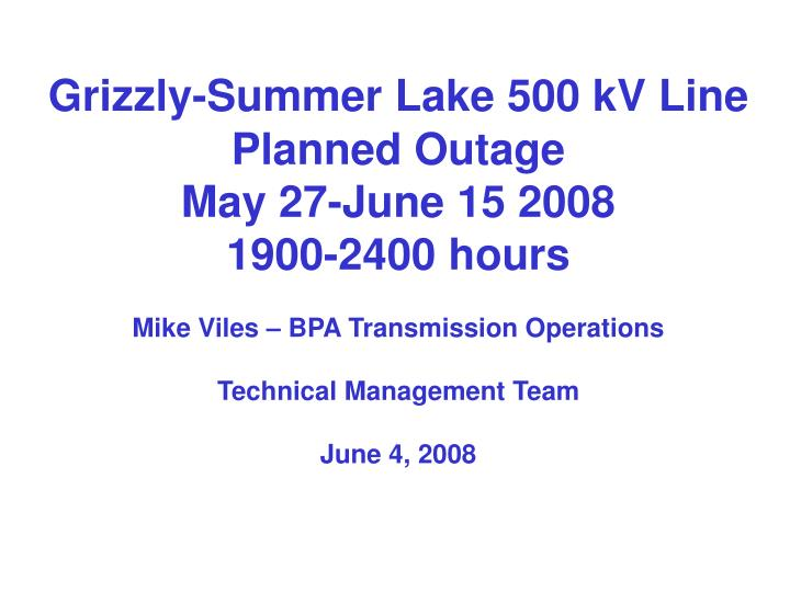 Grizzly-Summer Lake 500 kV Line
