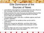 elite dominance of the sources of news