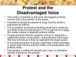 protest and the disadvantaged voice26