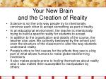 your new brain and the creation of reality5