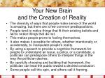 your new brain and the creation of reality7
