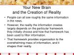 your new brain and the creation of reality8