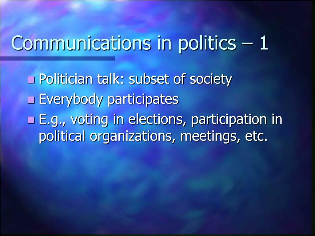 Communications in politics – 1