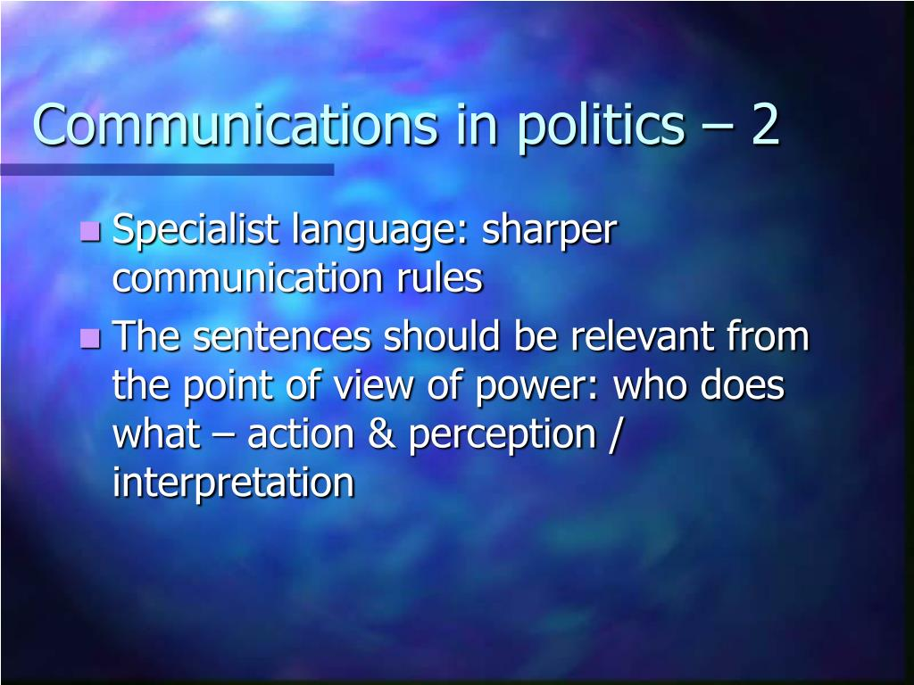 Communications in politics – 2