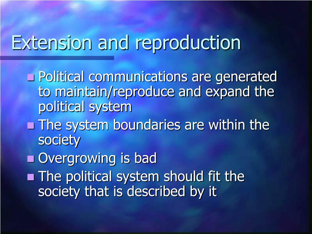 Extension and reproduction