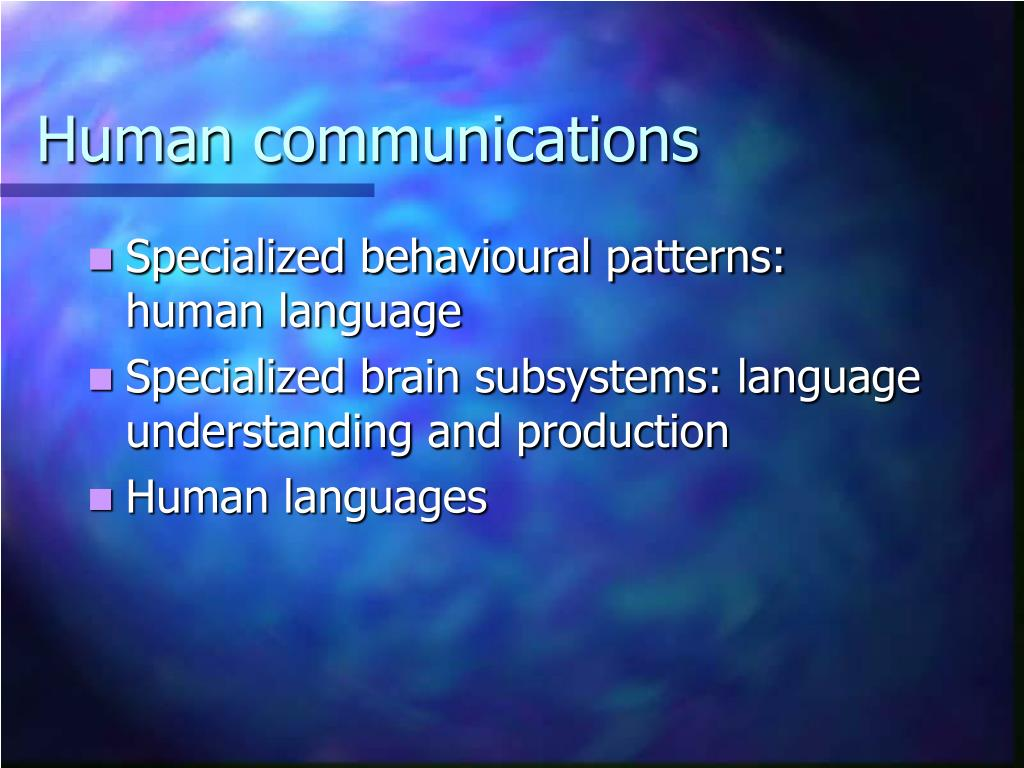 Human communications