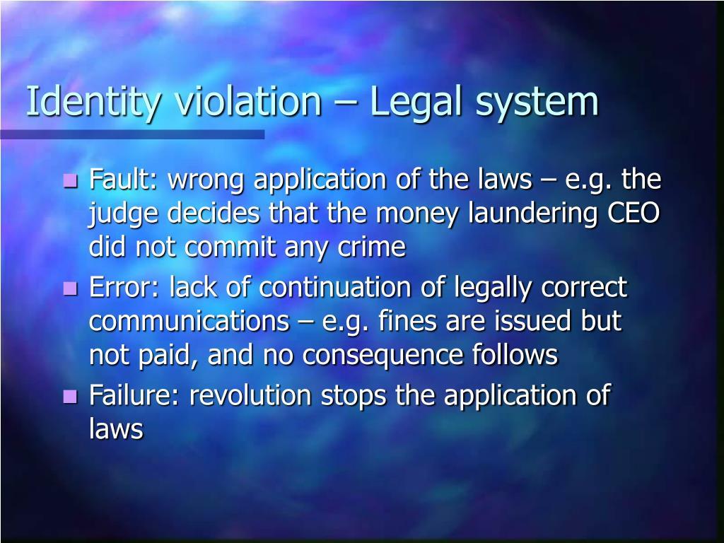 Identity violation – Legal system