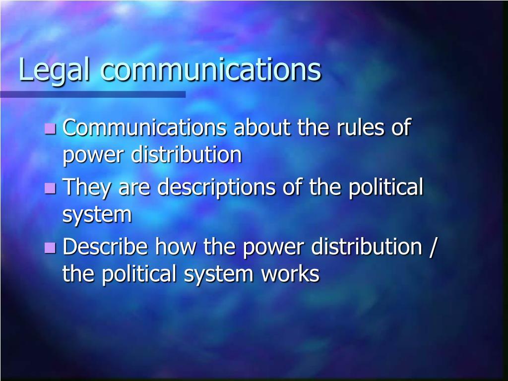 Legal communications