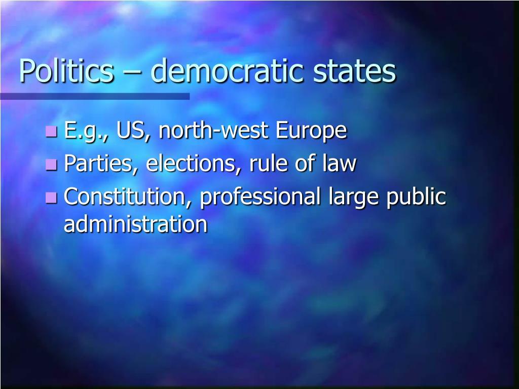Politics – democratic states