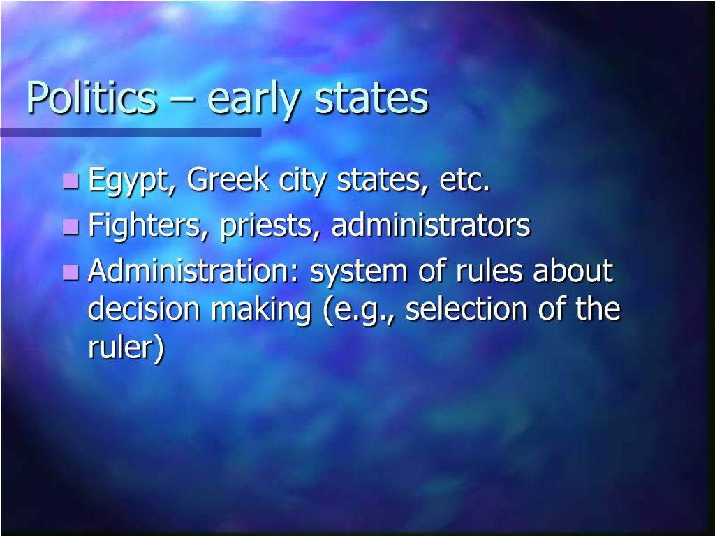 Politics – early states
