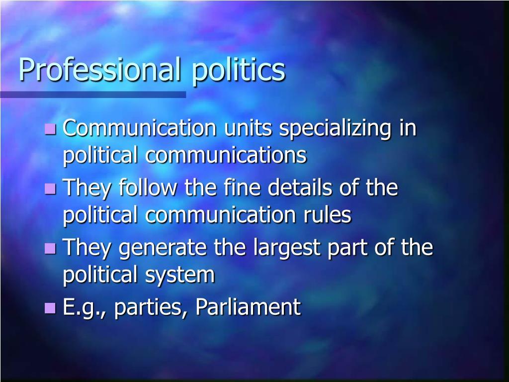 Professional politics