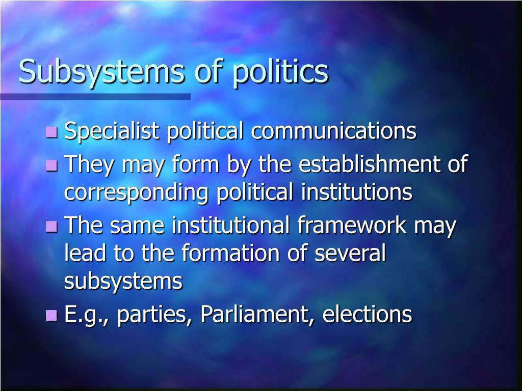 Subsystems of politics