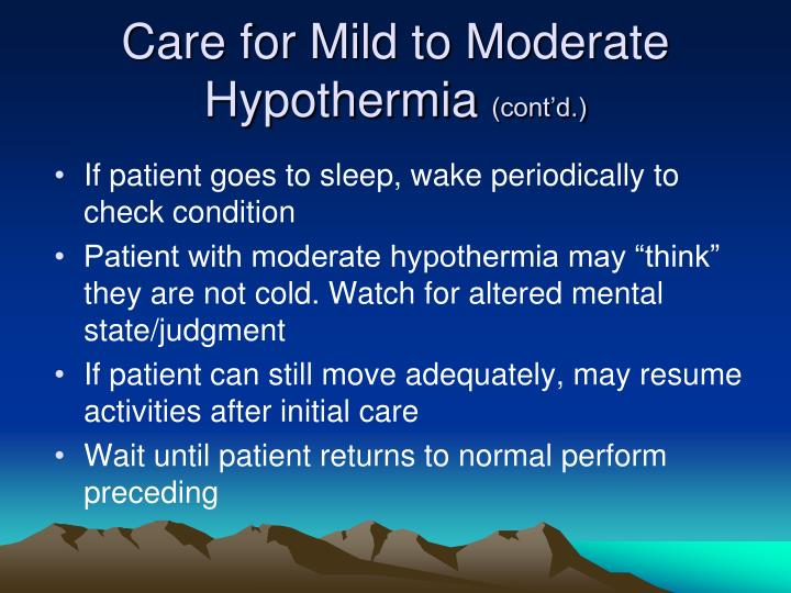 Care for Mild to Moderate Hypothermia