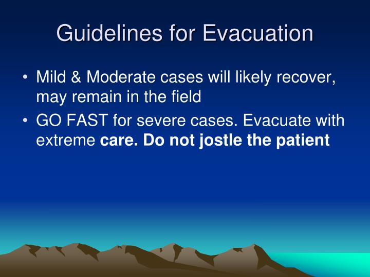 Guidelines for Evacuation