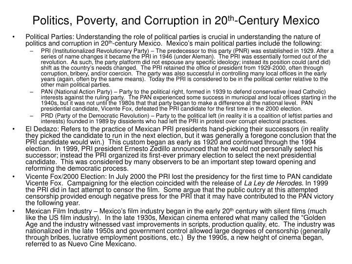 Politics poverty and corruption in 20 th century mexico2