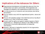 implications of the advances for others